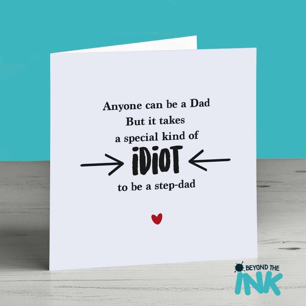 On Your Wedding Day Surprise Your Dad With This Special: Step Dad Card – Special Kind Of Idiot