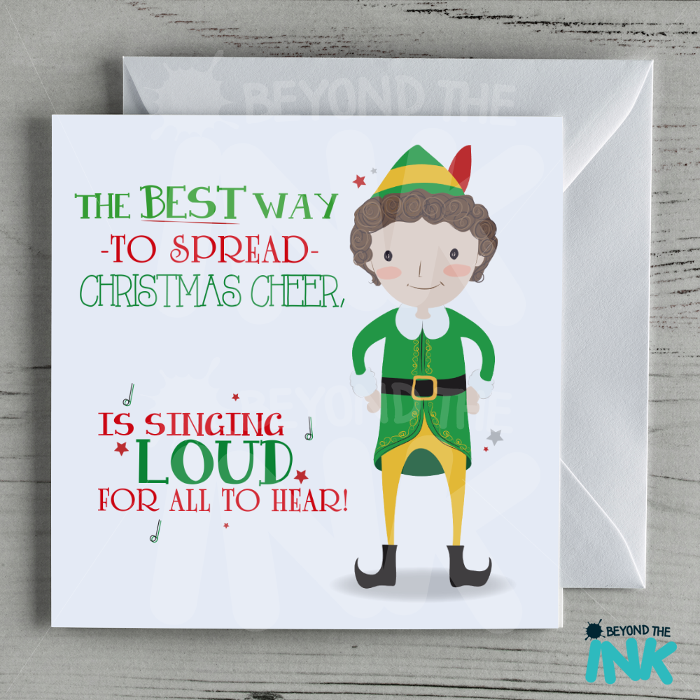 Buddy The Elf Christmas Card Singing For All To Hear Beyond The Ink