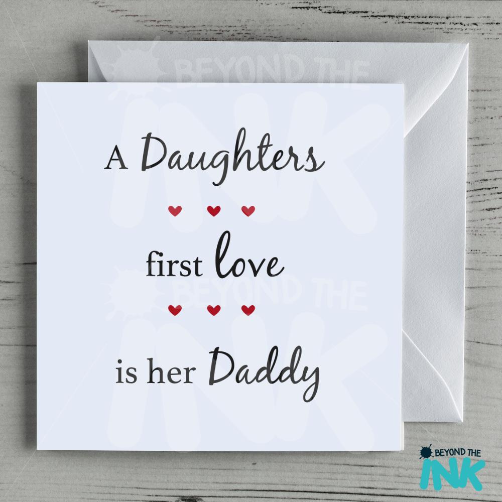HomeCardsBirthday CardsHimDadA Daughters First Love Daddy Card